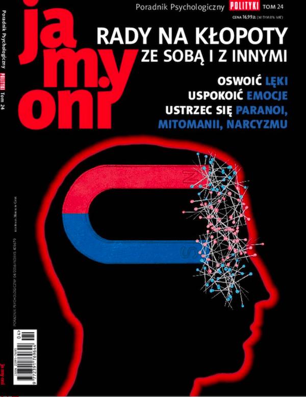 Poradnik Psychologiczny Polityki, Ja My Oni, tom 24 - radzenie sobie zporażką, depresja, makiawelizm