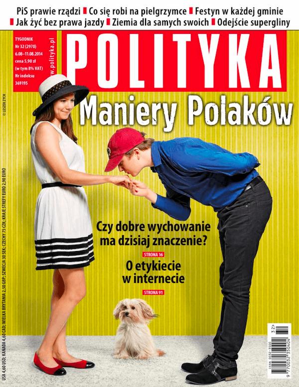 Polityka 32 / 2014 - Maniery Polaków